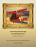 Your Monet or Your Life: A Golden Age Radio Play (The Social Blue Book Dispatches)