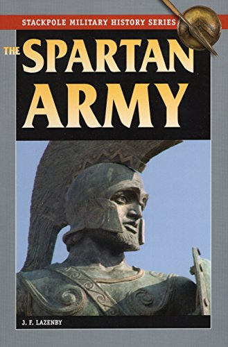 The Spartan Army (Stackpole Military History Series)