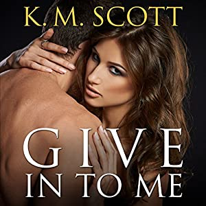 Give In to Me Audiobook