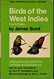 img - for Birds of the West Indies: A Field Guide to the Birds of the Caribbean and the Bahamas, Fourth Edition (The International Series) (The International Series) book / textbook / text book