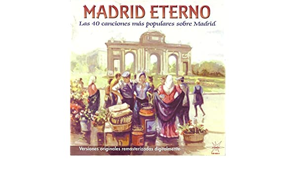 Madrid Eterno (Remastered) by Various artists on Amazon Music - Amazon.com