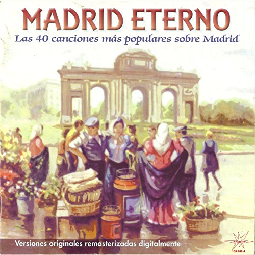 Madrid Eterno (Remastered)