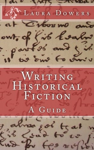 Writing Historical Fiction: A Guide ebook