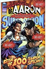 Adventures of Aaron #4, SUPER ACTION ISSUE #100 SUPER SPECIAL!