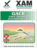 GACE Early Childhood Education 001, 002, Sharon Wynne, 1581972598