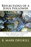 Reflections of a Jesus Follower, R. Driskill, 1484925467