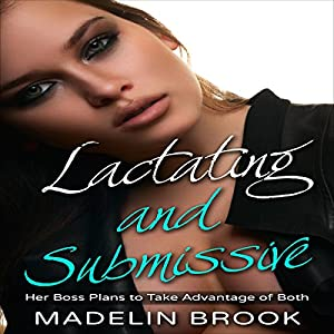 Lactating and Submissive Audiobook