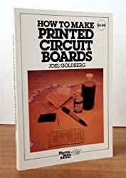 How to Make Printed Circuit Boards (Electro skills series)