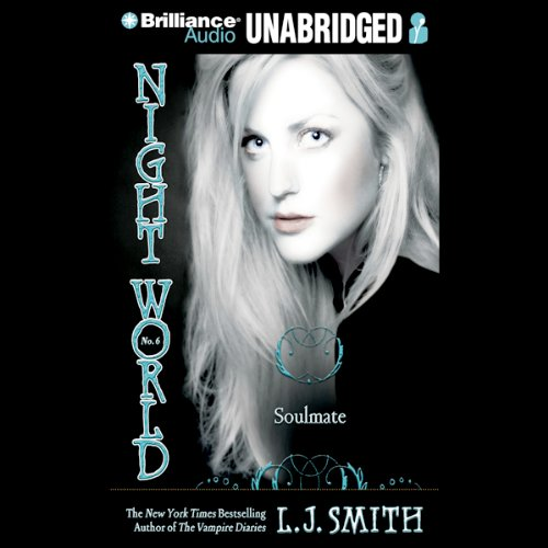 Soulmate: Night World, Book 6 by Brilliance Audio