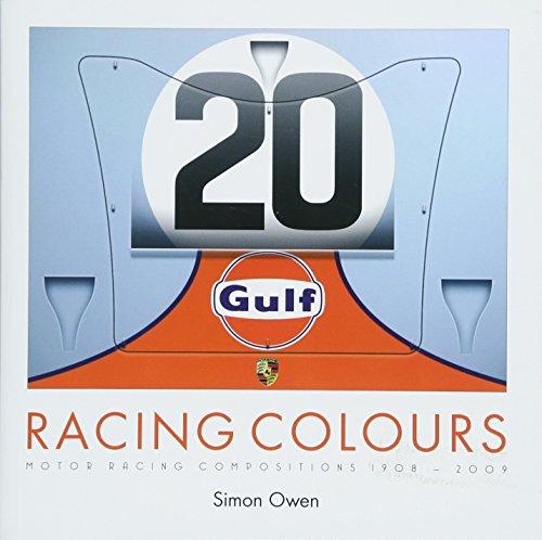 RACING COLOURS: MOTOR RACING COMPOSITIONS 1908-2009 por Simon Owen