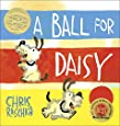 A Ball for Daisy (Caldecott Medal - Winner Title(s))