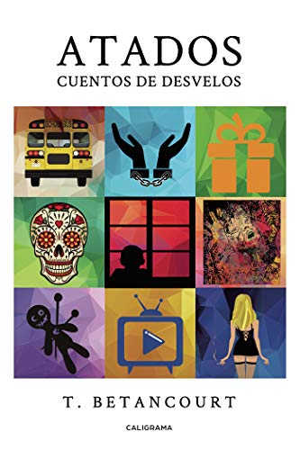 Amazon.com: Atados: Cuentos de desvelos (Spanish Edition ...