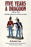 Five Years a Dragoon ('49 to '54): And Other