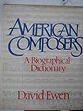 American Composers, David Ewen, 0399126260