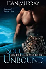 Soul Unbound (Key to the Cursed) (Volume 3)