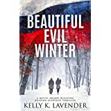 Beautiful Evil Winter (Fifty Shades of Mystery, Moxie and Suspense Book 1)