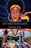 Afterthought, Linda St. John, 0983444404