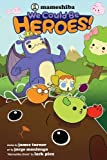 Mameshiba: We Could Be Heroes by Turner, James (July 3, 2012) Paperback