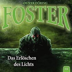 Das Erlöschen des Lichts (Foster 2)