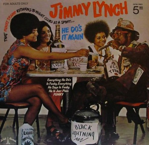 """Price comparison product image Jimmy """"The Funky Tramp"""" Lynch Returns To Night Clubs As A Sport... - """"He Do's It Again"""""""