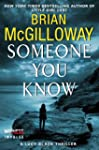 Someone You Know: A Lucy Black Thrill...