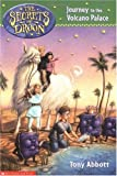 Journey to the Volcano Palace (Secrets of Droon #2)