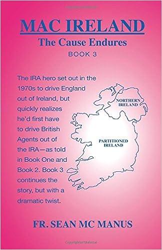 Cause Endures >> Mac Ireland The Cause Endures Book 3 Fr Sean Mcmanus