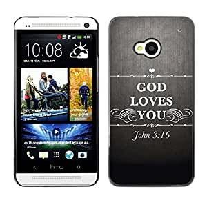 Planetar® ( Bible Verse-GOD LOVES YOU - JOHN 3.16 ) HTC ONE / M7 Fundas Cover Cubre Hard Case Cover