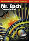 CLASSICAL KIDS MR. BACH COMES TO CALL
