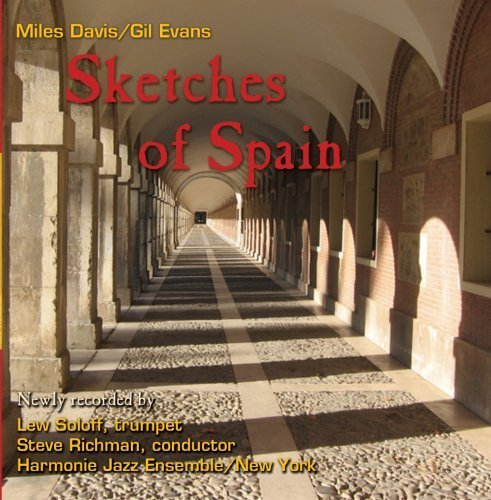 (Sketches of Spain by Lew Soloff)