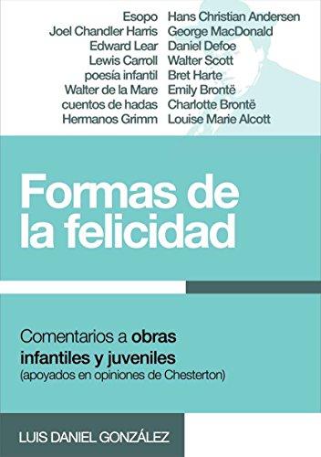 Las Formas de la Felicidad (Spanish Edition)