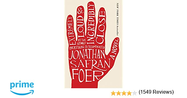 extremely loud and incredibly close jonathan safran foer  extremely loud and incredibly close jonathan safran foer 9780618711659 com books
