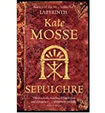 [ Sepulchre ] [ SEPULCHRE ] BY Mosse, Kate ( AUTHOR ) May-15-2008 Paperback