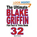 The Ultimate Blake Griffin Fun Fact And Trivia Book