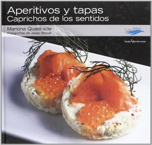 Mediterraneo Salad - Aperitivos y tapas: Caprichos de los sentidos (Con sabor a mediterráneo) (Spanish Edition)