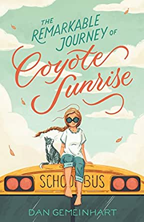 The Remarkable Journey of Coyote Sunrise (English Edition) eBook ...
