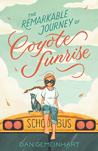 Book Cover: The Remarkable Journey of Coyote Sunrise