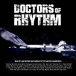 Doctors of Rhythm: Hip Hop's Greatest Producers Speak | Jake Brown
