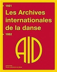 Les Archives internationales de la danse 1931-1952