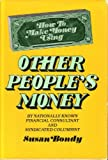 Other People's Money, Susan Bondy, 0672527022