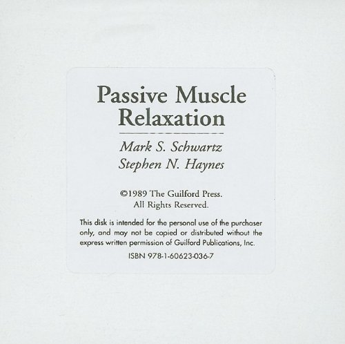 Passive Muscle Relaxation: A Program for Client Use