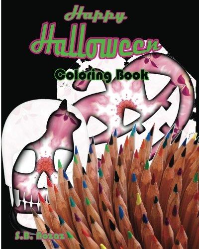Happy Halloween coloring Book (The Halloween Lover Coloring Book) (Volume (Happy Halloween Book Lovers)