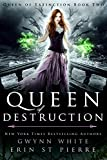 Queen of Destruction: A Dark Sleeping Beauty Fairytale Retelling (Queen of Extinction Trilogy Book 2)