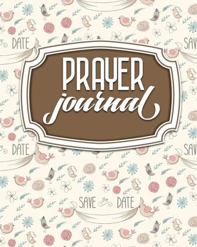 Prayer Journal: Daily Devotional Prayer Guide, Prayer Journal For Boys, My Daily Prayer Book, Prayer List Template, Cute Wedding Cover (Prayer Journals) (Volume 90) pdf