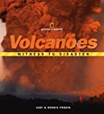 img - for Witness to Disaster: Volcanoes book / textbook / text book