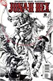 Jonah Hex Issue 9 (Jonah Hex) [Comic] by Justin Gray & Jimmy Palmiotti