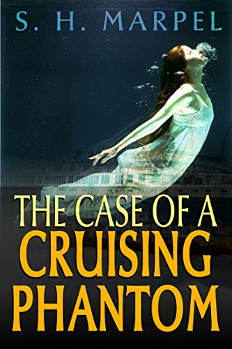 The Case of a Cruising Phantom (Ghost Hunters Mystery-Detective)
