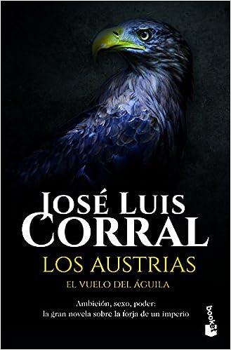 El vuelo del águila (Novela histórica): Amazon.es: José Luis Corral: Libros