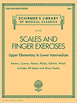 ??BETTER?? Scales And Finger Exercises - Upper Elementary To Lower Intermediate Piano: Schirmer's Library Of Musical Classics Volume 2107. codigos GENERAL detalles staff Reserved suite Blasco ubica