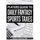 Players Guide To Daily Fantasy Sports Taxes (Tax Year 2017)